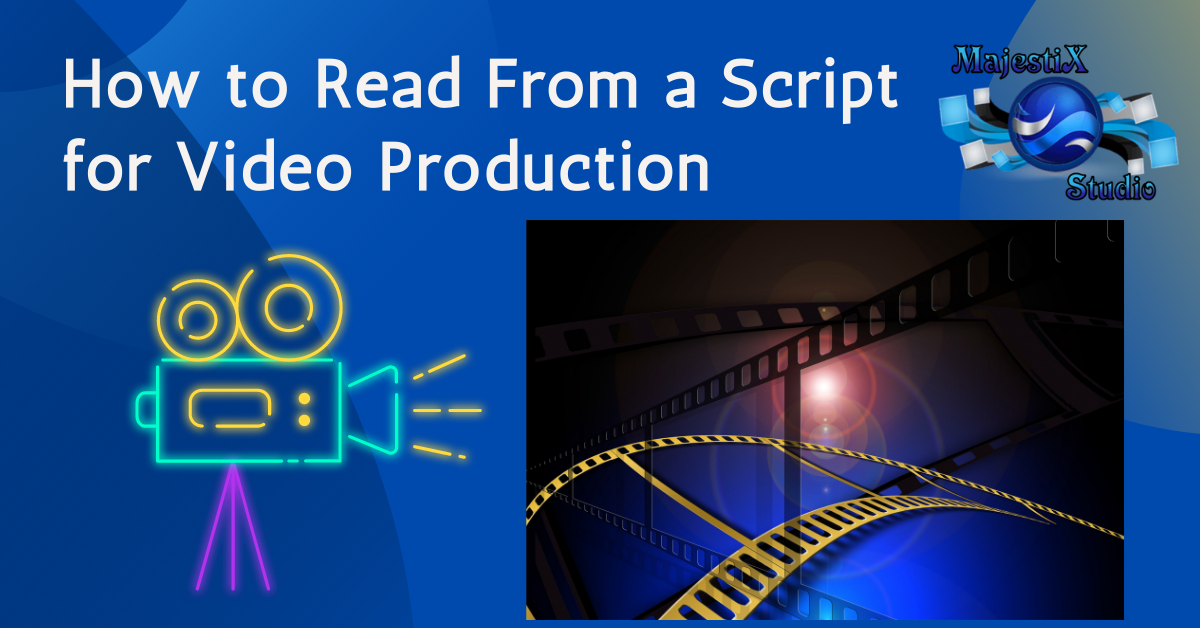 Video Production tip how to read from a script