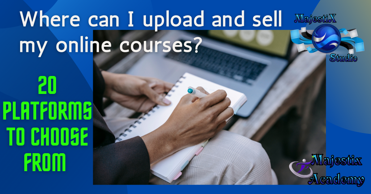 Where can I upload and sell my courses online?